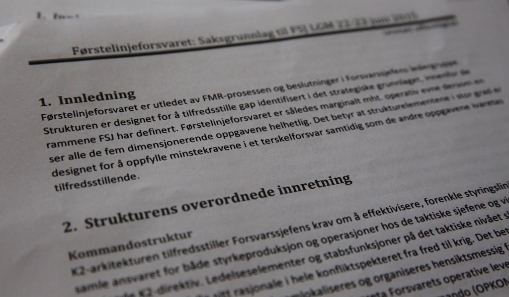 """BESLUTNINGSNOTAT: Forsvarssjefens anbefaling til regeringen er kalt """"Førstelinjeforsvaret"""". Foto: KJETIL STORMARK"""
